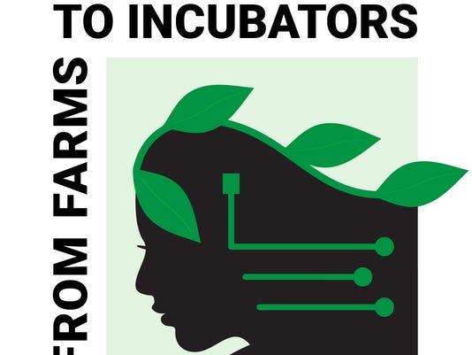 Farms to Incubators