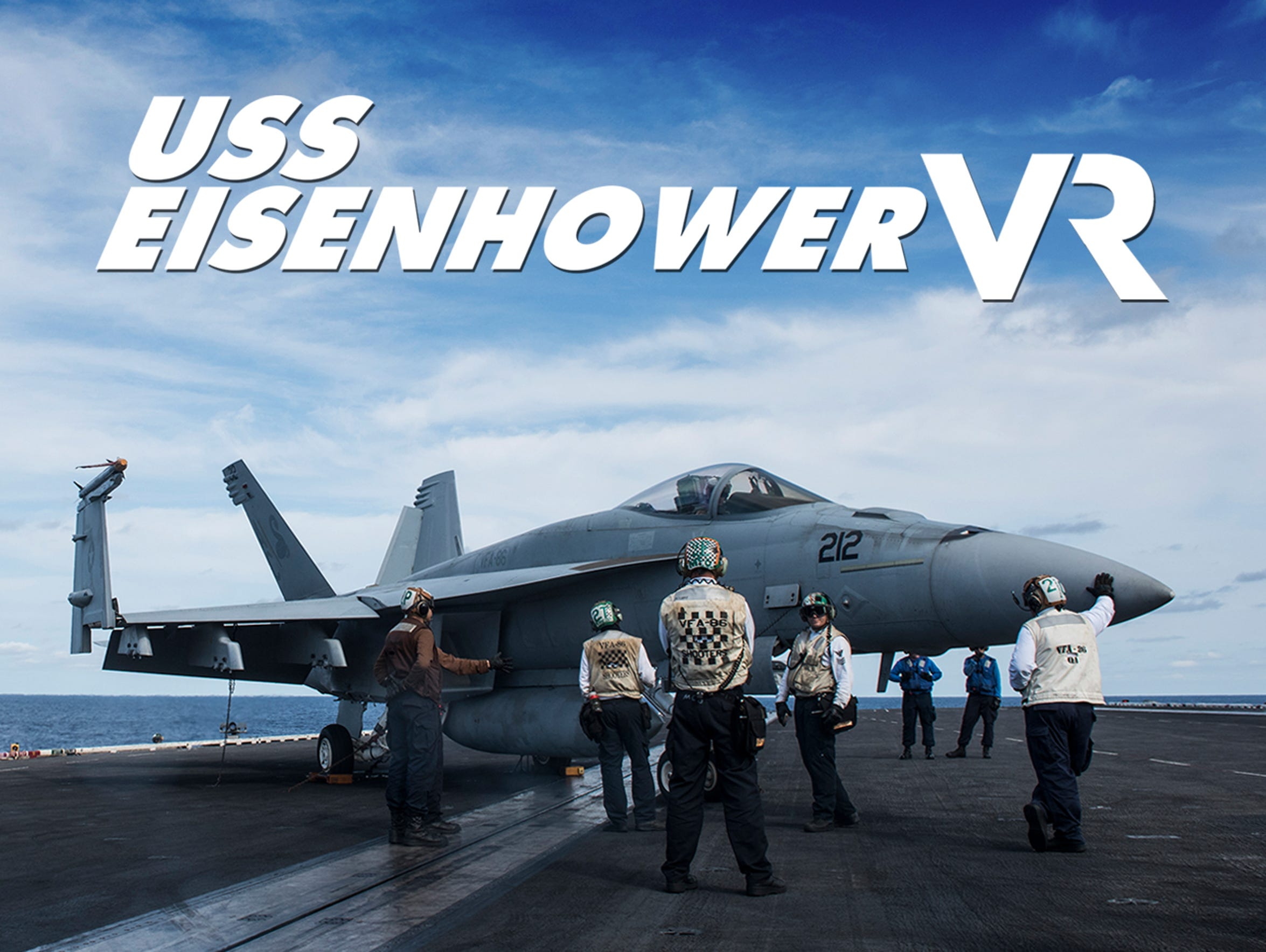 The USA TODAY NETWORK presents 'USS Eisenhower VR',