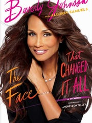 "Supermodel Beverly Johnson has written an autobiography, ""The Face That Changed It All."""