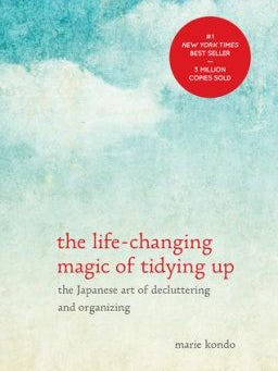 'The Life Changing Magic of Tidying Up', by Marie Kondo.