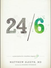 """24/6: A Prescription for a Healthier, Happier Life"""