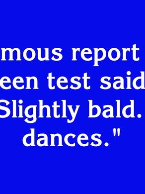 """$400: """"The famous report on his first screen test said, 'Can't act. Slightly bald. Also dances.'"""""""