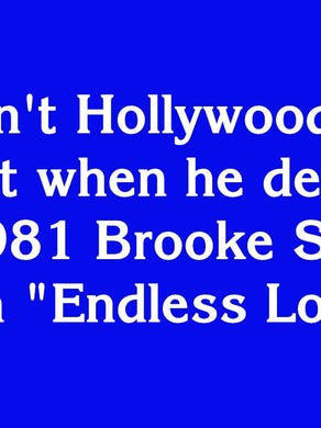 """$200: """"He wasn't Hollywood's 'Top Gun' yet when he debuted in the 1981 Brooke Shields film 'Endless Love'"""""""