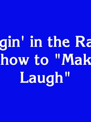 """O'Hollywood for $300: """"In 'Singin' in the Rain', he knew how to 'Make 'Em Laugh'"""""""
