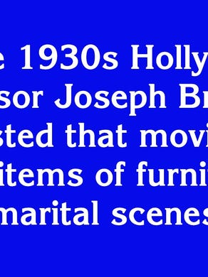 """$2000: """"In the 1930s Hollywood censor Joseph Breen suggested that movies use these items of furniture in marital scenes"""""""