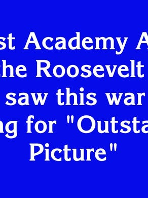 """$800: """"The first Academy Awards, held at the Roosevelt Hotel in 1929, saw this war movie winning for 'Outstanding Picture'"""""""