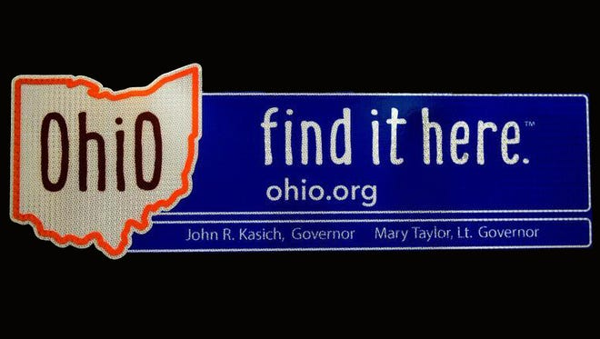 The new Ohio slogan will be on a billboard at the Indiana border.