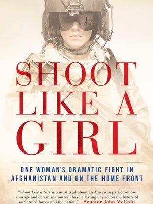 'Shoot Like a Girl' by Mary Jennings Hegar