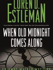 """""""When Old Midnight Comes Along"""" by Loren Estleman"""