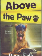 """Above the Paw"" by Diane Kelly"