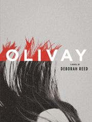 """""""Olivay"""" by Deborah Reed blends elements of a classic thriller with her more literary writing style."""
