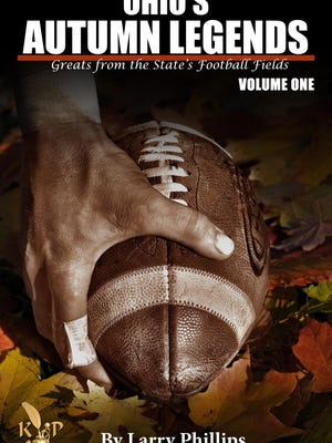 The cover of 'Ohio's Autumn Legends,' written by former sports editor Larry Phillips.