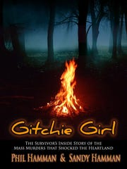 """Gitchie Girl,"" the story of four murders at Gitchie Manitou State Preserve in 1973, was published in January of 2016 by eLectio Publishing of Little Elm, Texas, and it became a No. 1 national best-seller on several of Amazon's true crime lists."