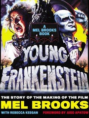 """Young Frankenstein,"" the Mel Brooks spoof, came out in 1974"