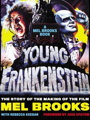 "This book cover image released by Black Dog & Leventhal Publishers shows ""Young Frankenstein, the Story of the Making of the Film,"" a guide to the comedy classic written by Mel Brooks."
