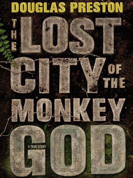 The Lost City of the Monkey God. A True Story