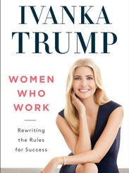 Cover of 'Women Who Work' by Ivanka Trump.