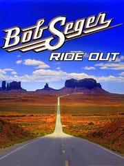 "Bob Seger, ""Ride Out"""