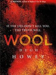 """Wool"" is the international bestselling novel by Hugh Howey that started as a Kindle serial."