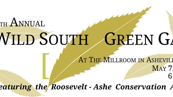 The Wild South Green Gala will be May 7 in Asheville.