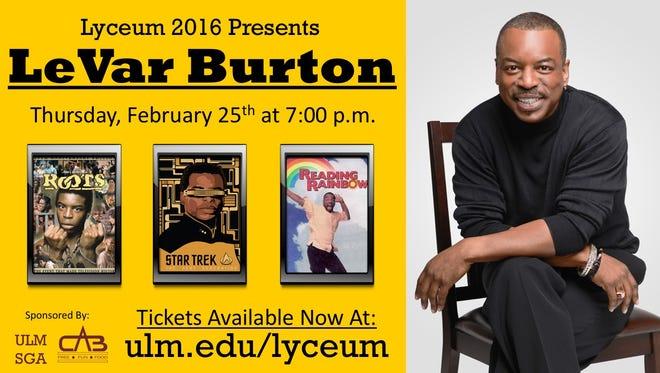 LeVar Burton  will speak at the University of Louisiana Monroe as part of this year's Lyceum Series.