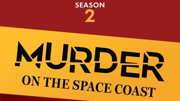"""Coming March 20th, FLORIDA TODAY will begin rolling out the second season of the award-winning podcast """"Murder on the Space Coast"""""""