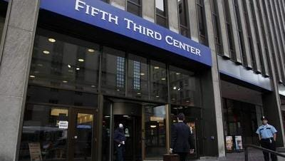 Fifth Third is based in Cincinnati.