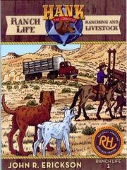 """Hank the Cowdog: Ranch Life - Ranching and Livestock"" by John R. Erickson"
