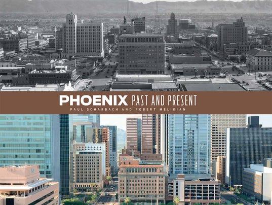 Phoenix Past and Present