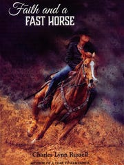 """Faith and a Fast Horse"" by Charles Russell"