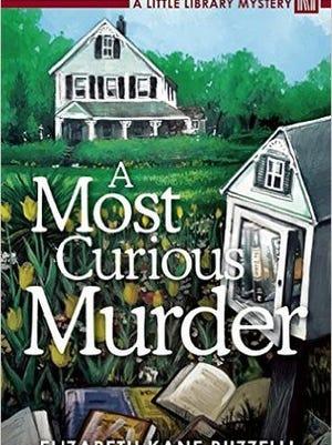 """""""A Most Curious Murder"""" by Elizabeth Kane Buzzelli"""