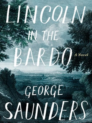Lincoln in the Bardo: A Novel. By George Saunders. Random House. 368 pages. $28.
