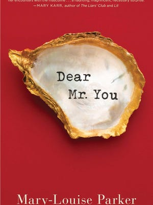 """""""Dear Mr. You"""" by Mary-Louise Parker"""