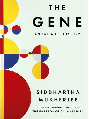 'The Gene' by Siddhartha Mukherjee