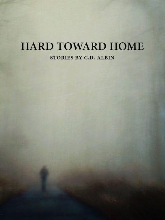 636214337263229643-Hard-Toward-Home-cover-hi-res.jpg