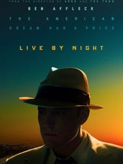 """The poster for """"Live by Night."""""""