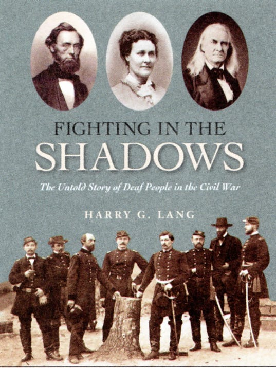 Fighting in the Shadows: The Untold Story of Deaf People in the Civil War
