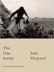 """""""The One Inside,"""" by Sam Shepard"""