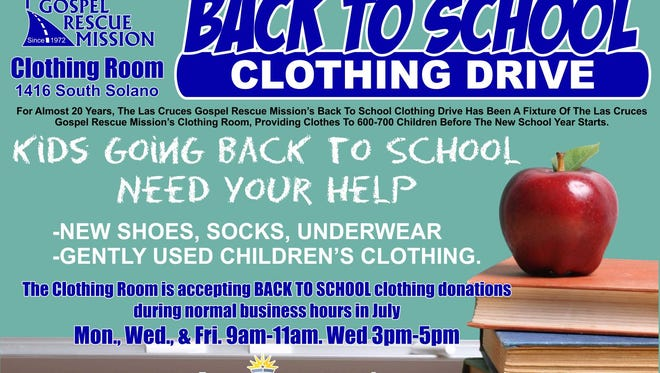 The Las Cruces Gospel Rescue Mission is seeking donations and volunteers for its back-to-school clothing drive.