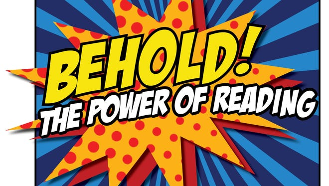 """""""Behold! The Power of Reading"""" runs June 1 through Saturday, Aug. 15."""