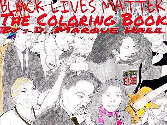 "Cover of D. Marque Hall's ""Black Lives Matter"" coloring"