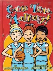 'Game Time Mallory!' by Laurie B. Friedman