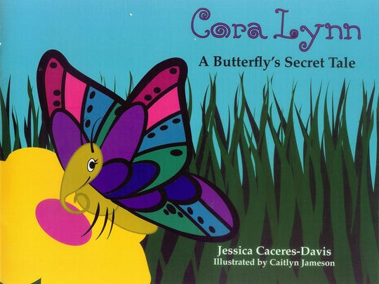 """""""Cora Lynn: A Butterfly's Secret Tale"""" by Jessica Caceres-Davis"""
