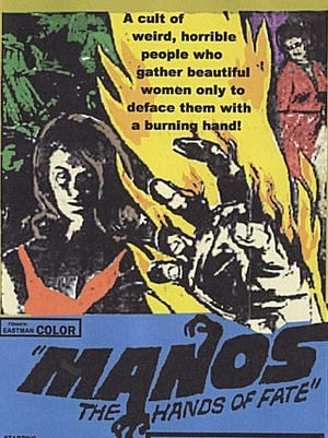 """Jay Duncan, of the Sunset Film Society, created this flyer for a screening of """"Manos: The Hands of Fate"""" at the inaugural Plaza Classic Film Festival in 2008."""