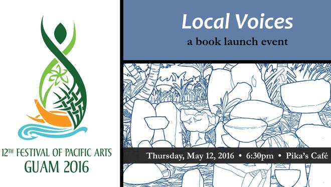 "The Guam Festival of Pacific Literary Arts Publications Committee will launch ""Local Voices."" The public is invited to the release at 6:30 p.m. May 12 at Pika's Cafe."