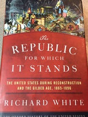 """Richard White's history of """"Reconstruction and the"""