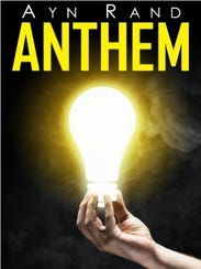 """Anthem"" by Ayn Rand"