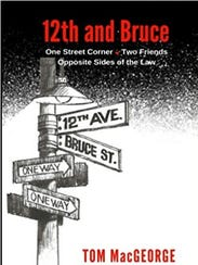 """The cover of Tom MacGeorge's new book, """"12th and Bruce."""""""
