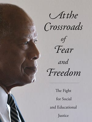 """Dr. Robert L. Green has written his memoir """"At the Crossroads of Fear and Freedom."""