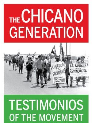 'The Chicano Generation: Testimonios of the Movement' by Dr. Mario T. García.